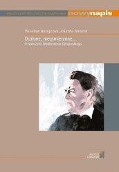 Ocalone uśmierzone O twórczości Włodzimierza Odojewskiego / Instytut Literatury