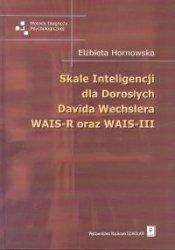 Skale Inteligencji dla Dorosłych Davida Wechslera WAIS-R oraz WAIS-III