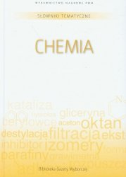 Słowniki tematyczne Tom 10 Chemia