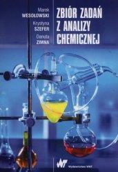 Zbiór zadań z analizy chemicznej.