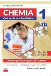 Chemia 1ab Ćwiczenia dla licealistów Chemia ogólna i nieorganiczna Zadania podstawowe
