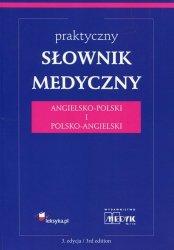 Praktyczny słownik medyczny angielsko-polski i polsko-angielski