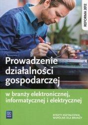 Prowadzenie działalności gospodarczej w branży elektronicznej, informatycznej i elektrycznej