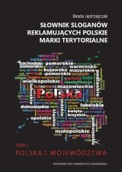Słownik sloganów reklamujących polskie marki terytorialne