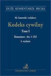 Kodeks cywilny Tom 1 Komentarz do art. 1-352