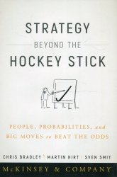 Strategy Beyond the Hockey Stick People Probabilities and Big Moves to Beat the Odds