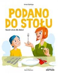 Podano do stołu Savoir-vivre dla dzieci