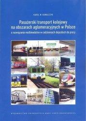 Pasażerski transport kolejowy na obszarach aglomeracyjnych w Polsce