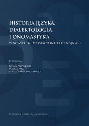Historia języka, dialektologia i onomastyka w nowych kontekstach interpretacyjnych