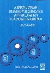 Zarządzanie zasobami dokumentów elektronicznych w instytucjonalnych repozytoriach akademickich