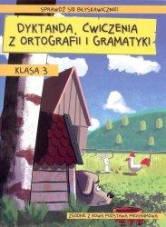 Dyktanda ćwiczenia z ortografii i gramatyki klasa 3