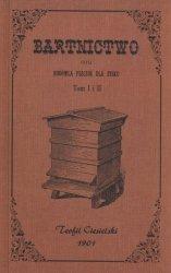 Bartnictwo czyli hodowla pszczół dla zysku Tom 1 i 2