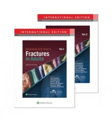 Rockwood and Green's Fractures in Adults vol 1 and 2