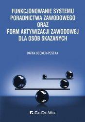 Funkcjonowanie systemu poradnictwa zawodowego oraz form aktywizacji zawodowej dla osób skazanych