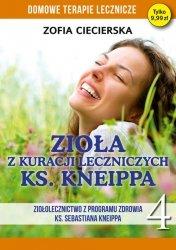 Zioła w kuracji leczniczych ks Kneippa Tom 4