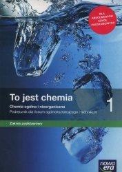 To jest chemia 1 Podręcznik zakres podstawowy