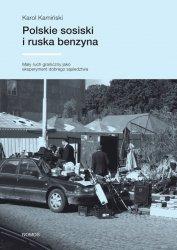 Polskie sosiski i ruska benzyna