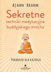 Sekretne techniki medytacyjne buddyjskiego mnicha