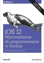 iOS 12 Wprowadzenie do programowania w Swifcie