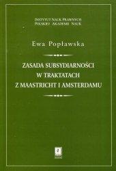 Zasada subsydiarności w traktatach z Maastricht i Amsterdamu