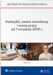 Podwyżki awans zawodowy i ocena pracy od 1.09.2019 r.