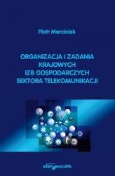 Organizacja i zadania krajowych izb gospodarczych sektora telekomunikacji