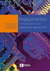 Fizykochemia materiałów współczesnej elektroniki i spintroniki