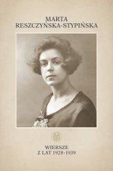 Wiersze z lat 1928-1939 / Marpress