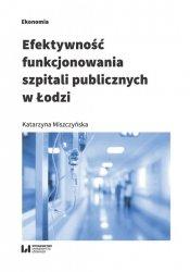 Efektywność funkcjonowania szpitali publicznych w Łodzi