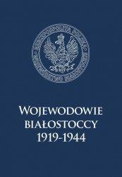 Wojewodowie białostoccy 1919-1944
