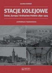 Stacje kolejowe Świat, Europa i Królestwo Polskie 1830-1915