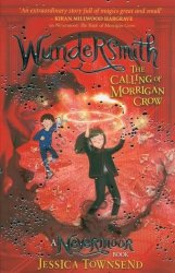 Wundersmith The Calling of Morrigan Crow