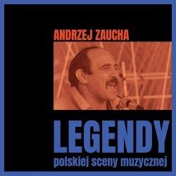 Legendy polskiej sceny muzycznej Andrzej Zaucha