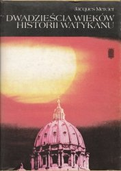 Dwadzieścia wieków historii Watykanu
