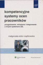 Kompetencyjne systemy ocen pracowników Przygotowanie, wdrażanie i integrowanie z innymi systemami ZZL