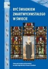 Katechizm LO 2 Być świadkiem.. podr WARMIA