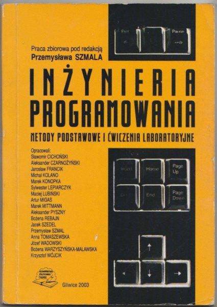 Inżynieria programowania. Metody podstawowe i ćwiczenia labolatoryjne