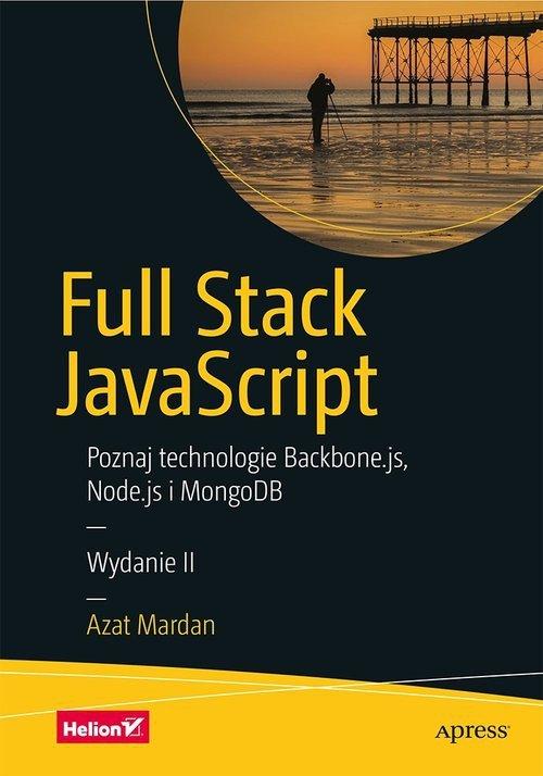 Full Stack JavaScript Poznaj technologie Backbone.js Node.js i MongoDB