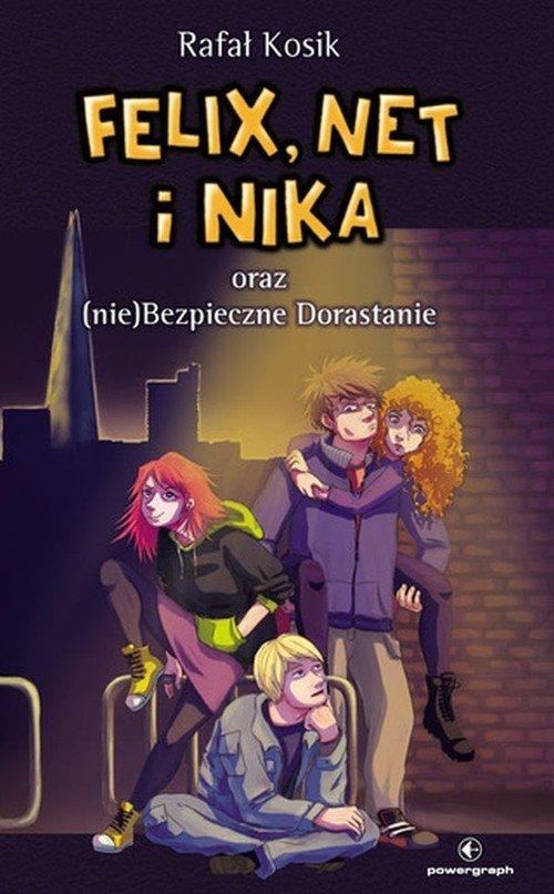Felix Net i Nika oraz (nie)Bezpieczne Dorastanie Tom 14