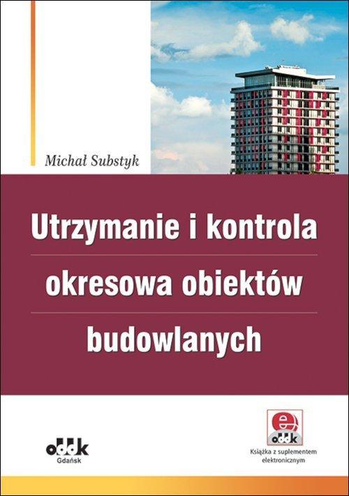 Utrzymanie i kontrola okresowa obiektów budowlanych z suplementem elektronicznym)