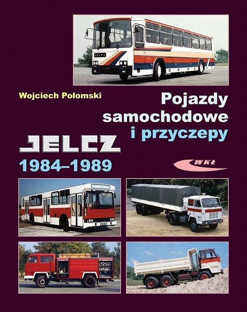 Pojazdy samochodowe i przyczepy Jelcz 1984-1989