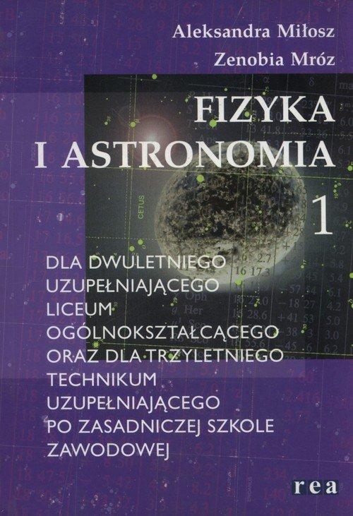 Fizyka i astronomia 1. Podręcznik