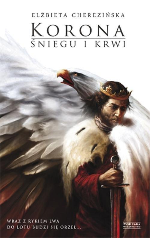 Korona śniegu i krwi Odrodzone Królestwo Tom 1