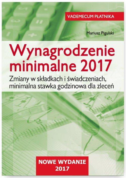 Wynagrodzenie minimalne 2017