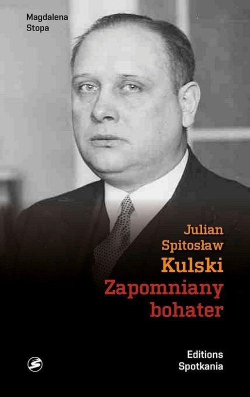Julian Kulski Zapomniany bohater