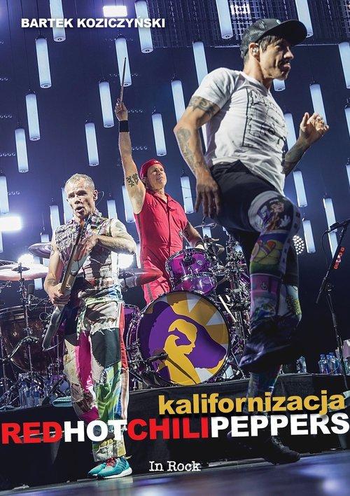 Kalifornizacja Red Hot Chili Peppers