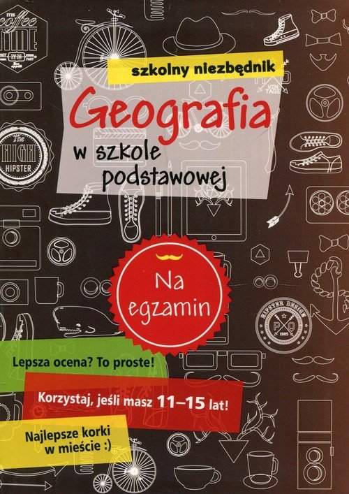 Szkolny niezbędnik Geografia w szkole podstawowej