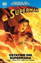 Superman . Ostatnie dni Supermana