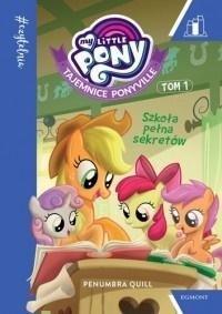 My Little Pony. Szkoła pełna sekretów T.1