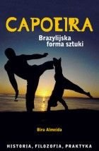 Capoeira. Brazylijska Forma sztuki